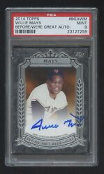 Pop 1 Psa 9 Willie Mays 2014 Topps Autograph D /10 Before They Were Great  Hof