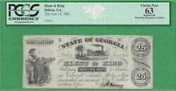 1861 Blunt And King Dalton Ga 25c Obsolete Note Graded Pcgs 63