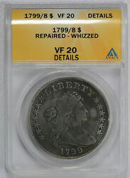 1799 Over 8 1 Draped Bust Dollar -anacs Graded Vf20 Details