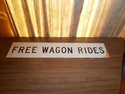 Vintage Free Wagon Rides Sign County Fair Farm Advertizing Tractor