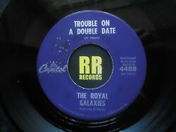 The Royal Galaxies - Trouble On A Double Date Us Capitol Rock'n'roll