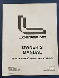 Loegering Trail Blazers And D Series Tracks Owners Manual W/ Extras   F