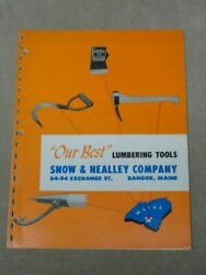 Vntg Snow And Nealley Co Catalog Axe Hatchet Bark Spud Picaroon Logging Tools