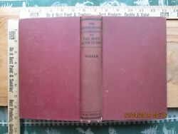 The Comprehensive Concordance To The Holy Scriptures - J B R Walker 1944