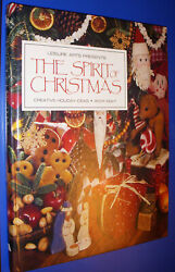 The Spirit Of Christmas Book 8 Creative Holiday Ideas 1994 Crafts Ornaments Food