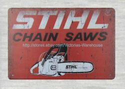 STIHL Chainsaws metal tin sign dorm room home kitchen lodge cafe
