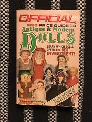 The Official Price Guide To Antique And Modern Dolls 1985