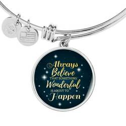 Inspirational Bracelet Always Believe Circle Bangle Stainless Steel Or 18k Gold