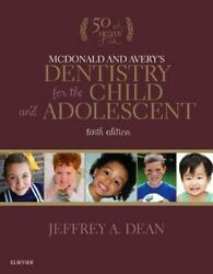 Mcdonald And Avery's Dentistry For The Child And Adolescent By David R. Avery...