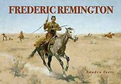 Remington By Sandra Forty 2008 Full-color Large-scale Reproductions Of Paintings