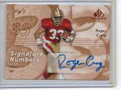 2007 Roger Craig Upper Deck Chirography 1 1 Auto 49ers SN RC