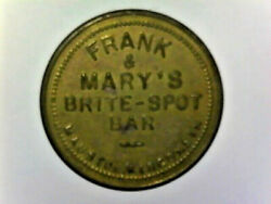 Neat Vintage Trade 25 Cent Token From Frank And Mary's Brite Spot Bar Mauston Wis