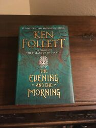 THE EVENING AND THE MORNING Ken Follett 1st 1st 2020 Hardcover $27.00