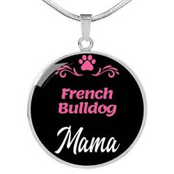 French Bulldog Mama Necklace Circle Pendant Stainless Steel Or 18k Gold 18-22 D