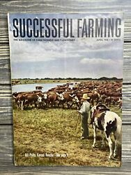 Vintage Successful Farming The Magazine Of Farm Business And Homes April 1946