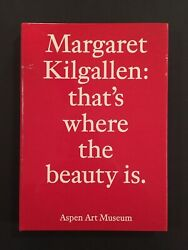 Margaret Kilgallen That's Where The Beauty Is Hardcover Sold Out New