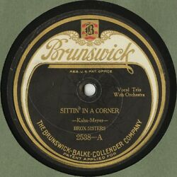 Brox Sisters And039sittinand039 In A Corner/learn To Do The..and039 Brunswick 2538 10 78 Rpm