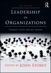 Leadership In Organizations Current Issues And Key Trends 2010 Trade Paperba