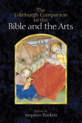 Prickett-edinburgh Companion To The Bible And The Arts Th Uk Import Bookh New