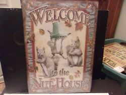 Welcome To The Nut House Metal Novelty Tin Sign Decor Squirrel Rustic Country