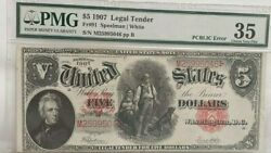 Fr91 5 1907 Legal Tender And039pcblicand039 Error Pmg 35 Very Fine-stunning