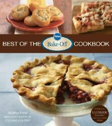 Pillsbury Cooking Ser. Best Of The Bake-off Cookbook Recipes From Americaand039s F