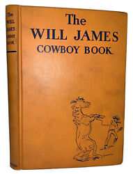 The Rarest Will James Title, 1938, 1st Ed, The Will James Cowboy Book, Western