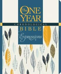 The One Year Chronological Bible Expressions, Deluxe [hardcover, Blue] By , Har