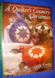A Quilters Country Christmas 1990 Linsley Gifts Decorations Quilts Ornaments