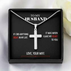 To My Husband - If I Did Anything Right In My Life - Cross Necklace