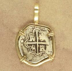 Authentic 2 Reales Cob Treasure Coin In Solid14kt Gold Pendant Circa 1556-1621