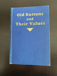 Old Buttons And Their Values 1940 Vintage Button Collector Reference Book