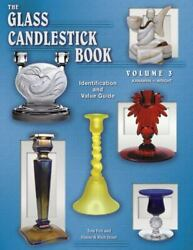 The Glass Candlestick Book Vol. 3: Kanawha to Wright