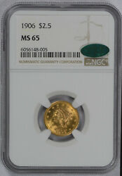 1906 2 1/2 Ngc Graded Ms65 Liberty Gold Coin Gem Bu And Cac