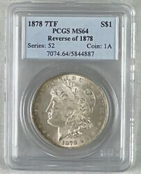 1878 7 Tail Feathers Reverse Of 1878 Morgan Silver 1 Dollar Pcgs Ms64