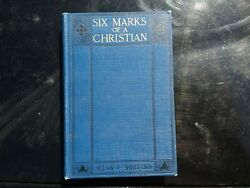Antique Book 1925 Six Marks Of A Christian Signed Religious Vintage Spiritual