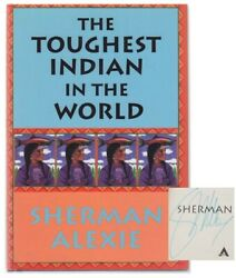 Sherman Alexie / Toughest Indian In The World Signed First Edition 2000 102838
