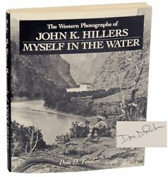 Don D Fowler / Western Photographs Of John K Hillers Myself Signed 1st 149724