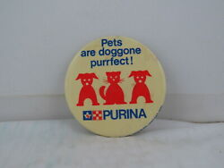 Vintage Advertising Pin - Pets Are Doggone Purrfect Purina - Celluloid Pin