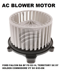 Ac Blower Motor Fits Ford Falcon Ba Bf Fg 02-14territory Sx Sy Commodore Vy Sii