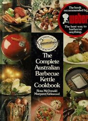 The Complete Australian Barbeque Kettle Cookbook