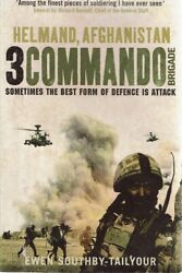 Helmand- Afghanistan 3 Commando Brigade By Southby -tailyour Ewen - Book