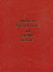 American Pressed Glass Patterns Makers Incl. Figure Bottles / Scarce Book