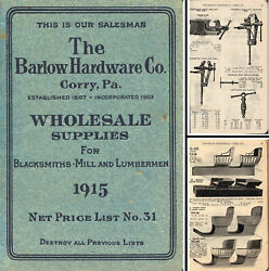 Barlow Hardware Co. Corry Pa. - 1915 Hardware And Tool Catalog No. 31 160 Pgs.
