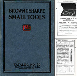 Brown And Sharpe Mfg. Co., Providence- 1926 Small Tools Catalog No. 30 - 448 Pgs.