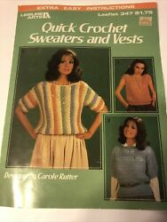 Quick Crochet Sweaters And Vests By La 347 Crochet Booklet Out Of Print Vintage