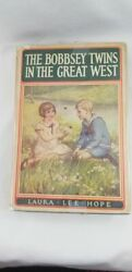 Laura Lee Hope The Bobbsey Twins In The Great West 1920