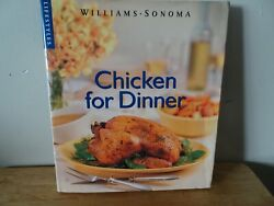 Chicken for Dinner Williams Sonoma Lifestyles First Edition Hardcover