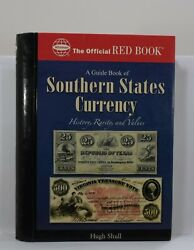 A Guide Book Of Southern States Currency 2007 Shull