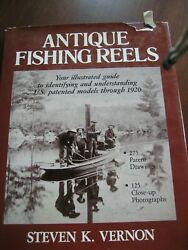 Antique Fishing Reels By Steven K Vernon, Illustrated Us Guide Through 1920